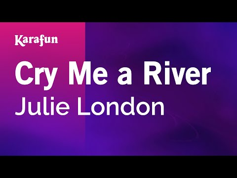 Karaoke Cry Me A River - Julie London *