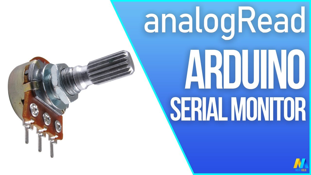 Arduino analogRead Serial Monitor with Potentiometer