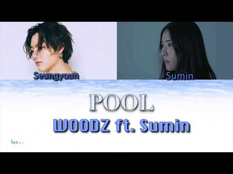 WOODZ - POOL Ft. Sumin [HAN ROM COLOR CODED LYRICS]