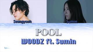 Cover images WOODZ - POOL ft. Sumin [HAN|ROM COLOR CODED LYRICS]