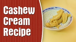 How To Make Cashew Nut Cream —cashew Cream Paleo Snack Recipe