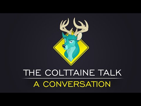 TL;DR - The Colttaine Talk