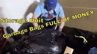 Black Garbage Bags FULL of Money Found Inside Abandoned Storage Unit... INSANE!