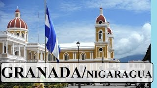 Part 1 Granada Nicaragua