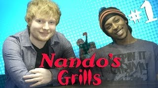#NANDOSGRILLS: Ed Sheeran & JME - Part 1