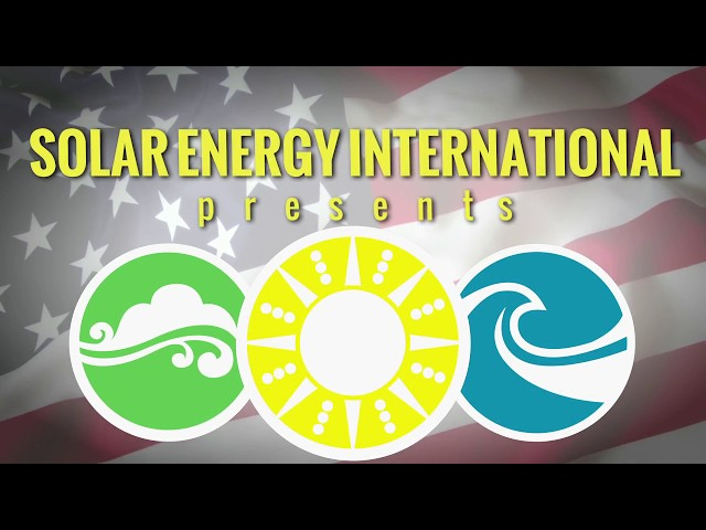 Solar Energy International (SEI) Active Duty and Veterans Military Career Transition Program