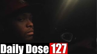 #DailyDose Ep.127 - I ALMOST GOT SHOT!!! | #G1GB