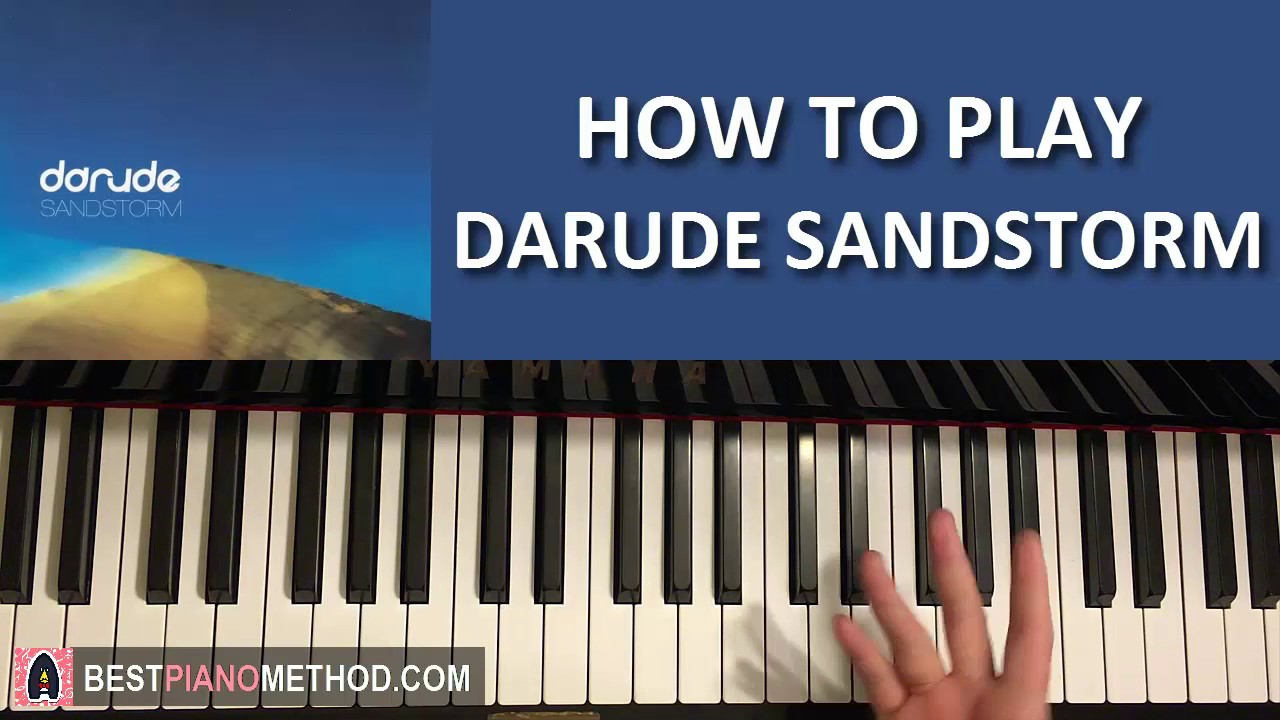 How To Play Darude Sandstorm Piano Tutorial Lesson Youtube