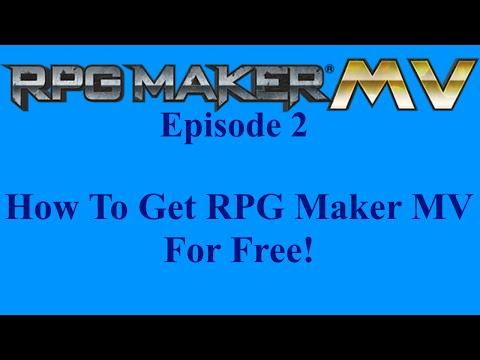 RPG Maker MV Episode 2: How To Get RPG Maker MV For FREE!