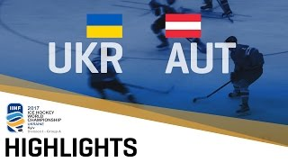 Ukraine - Austria | Highlights | 2017 IIHF Ice Hockey World Champions Division | Group A