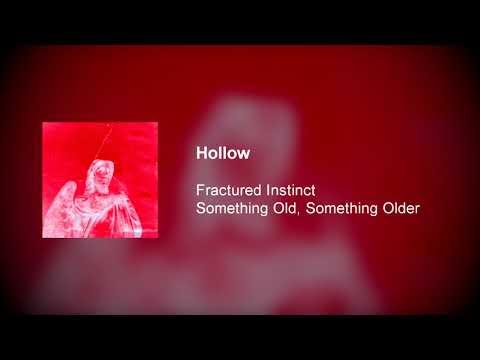 Fractured Instinct - Hollow Mp3
