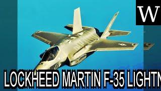 LOCKHEED MARTIN F-35 LIGHTNING II - WikiVidi Documentary