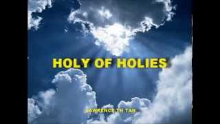 I enter the Holy of Holies / For Your Name is Holy