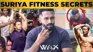 Actor Suriya Body Secrets! - Celebrities Personal Trainer Kannan Revealed