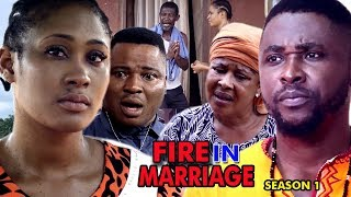FIRE IN MARRIAGE SEASON 1 - New Movie 2019 Latest Nigerian Nollywood Movie Full HD