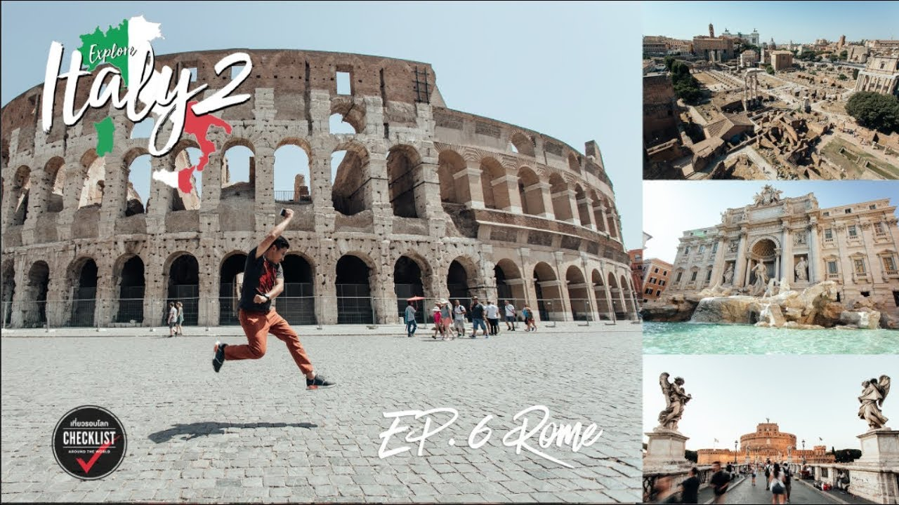 เที่ยวรอบโลก CHECKLIST EP.124 : Explore Italy by Train (Season 2) EP.6 Rome