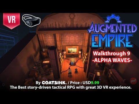 Augmented Empire Gear VR Complete Walkthrough Part 9 - Alpha Waves