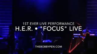 """H.E.R. Performs """"Focus"""" Live for First Time Ever"""