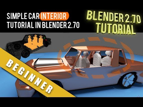 How To Simple Car Interior Modeling Tutorial In Blender 2 70 Youtube