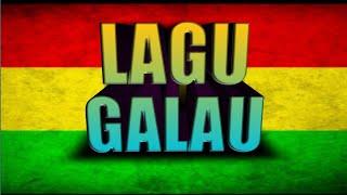 LAGU GALAU | Reggae cover