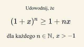 Nierówność Bernoulliego - dowód indukcją matematyczną