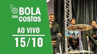 O Bola nas Costas AO VIVO - 15/10 Video