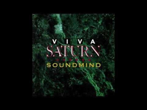 "VIVA SATURN - ""SOUNDMIND"" (Full Album)"