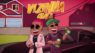 Menor MC - Vizinha Chata feat. DJ Matt-D
