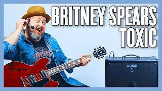 Britney Spears Toxic Guitar Lesson + Tutorial