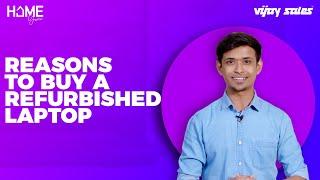 What Are Refurbished Laptops | Refurbished Laptop Buying Guide | Home Guru | Vijay Sales