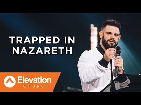 Trapped In Nazareth | Savage Jesus | Pastor Steven Furtick