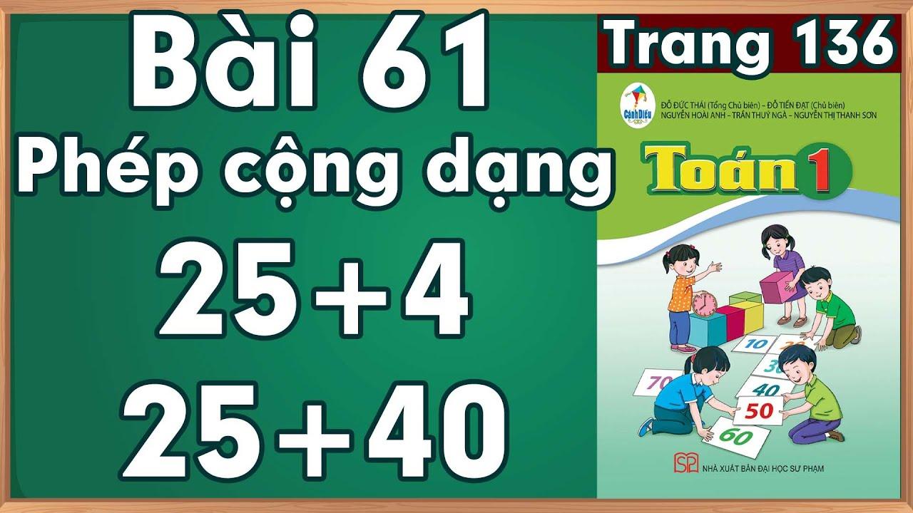 Học toán lớp 1| Toán cộng lớp 1 |Phép cộng dạng 25 + 4, 25 + 40