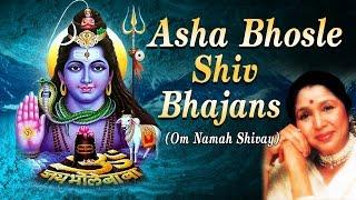 Asha Bhosle Shiv Bhajans, Om Namah Shivay I Full Audio Songs Juke Box