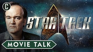 Quentin Tarantino Developing New Star Trek Movie - Movie Talk