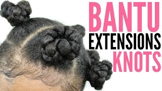 Bantu Knots with Extensions► Braiding Hair