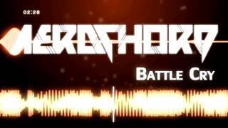 Video [Proghouse] Aero Chord - Battle Cry (Original Mix) [Free Download] download MP3, 3GP, MP4, WEBM, AVI, FLV September 2018