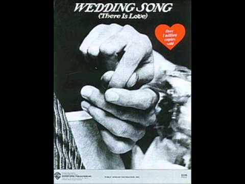 Wedding Song There Is Love Peter Paul And Mary