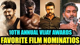 10th Annual Vijay Awards | Favorite Film Nominations | Vote for your favorites now