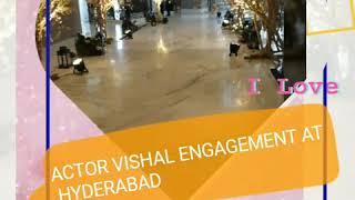 Actor vishal's engagement with Anisha Reddy at Hyderabad