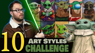 Drawing in 10 DIFFËRENT STYLES..? | Art Style SWAP Challenge | BABY YODA