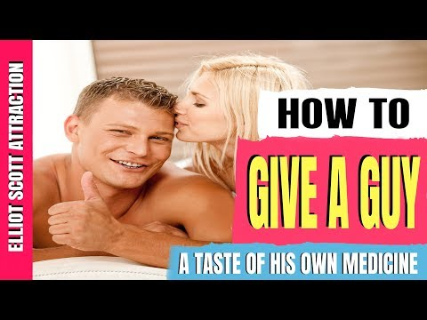 How To Give A Guy A Taste Of His Own Medicine. How To Get Revenge On A Guy Who Played Or Left You