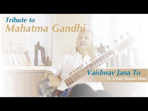 Taj Mahal Tea presents Vaishnav Jana To - Tribute to Mahatma Gandhi by Ustad Shujaat Khan