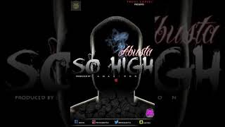 abusta---so-high-prod-by-amagidon