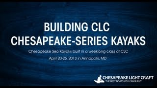 Building Clc Chesapeake-series Kayak Kits - Hd 1080p