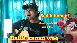 Download Happy Asmara - Balik kanan wae | Live cover |  Tegar praseniman | Menggunakan soundcard v8