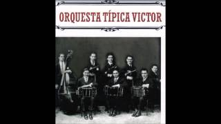 Tres Jolie Orquesta Tipica Victor