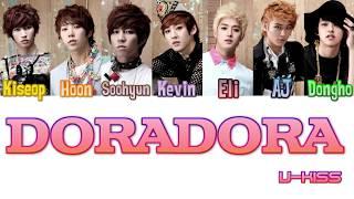 U-KISS (유키스) - DORADORA (돌아돌아) [Colour Coded Lyrics/Han/Rom/…