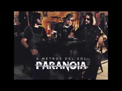 PARANOIA - A Metros del Sol (2015)