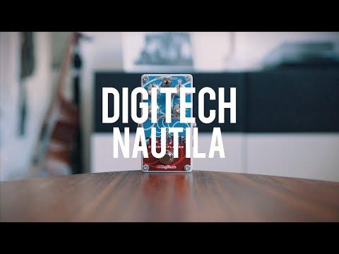 DigiTech Nautila (demo)