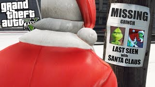 The GRINCH goes MISSING w/ Santa Claus (GTA 5 Mods)
